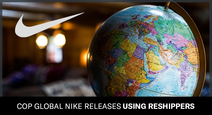 Cop global Nike releases using reshippers